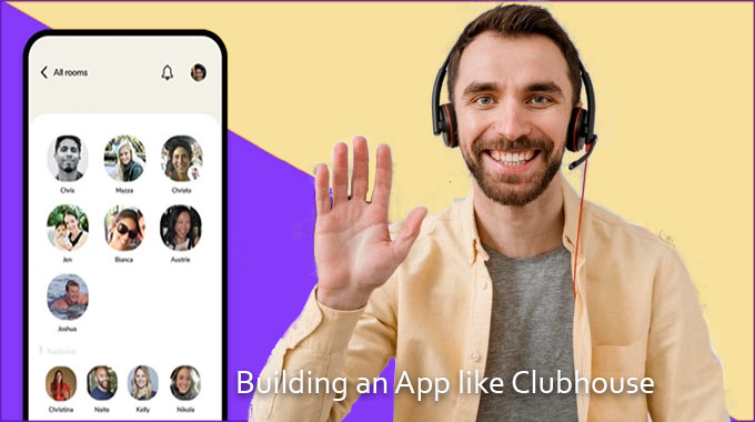 Building an App like Clubhouse